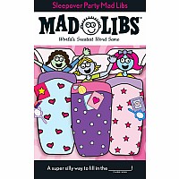 Sleepover Party Mad Libs - Deluxe Edition