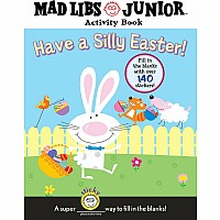 Mad Libs Jr Have a Silly Easter!