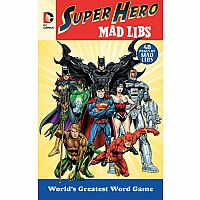 DC Comics Super Hero Mad Libs