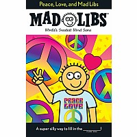 Peace, Love, and Mad Libs