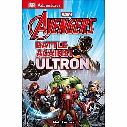 DK Adventures: Marvel The Avengers: Battle Against Ultron