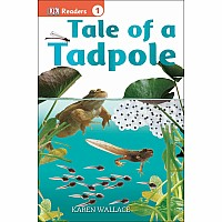 Tale of a Tadpole (DK Readers Level 1)