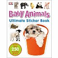 Ultimate Sticker Book: Baby Animals: More Than 250 Reusable Stickers