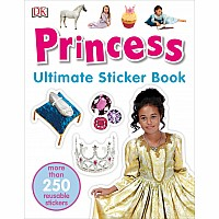 Ultimate Sticker Book: Princess: More Than 250 Reusable Stickers