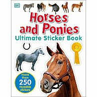 Ultimate Sticker Book: Horses and Ponies: More Than 250 Reusable Stickers