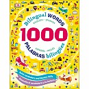 1000 Bilingual Words: Palabras Bilingues: Desarolla el vocabulario y la lectura