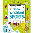My Encyclopedia of Very Important Sports: For little athletes and fans who want to know everything