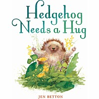 Hedgehog Needs a Hug