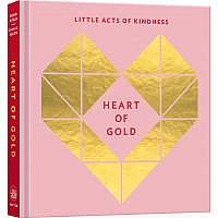 Heart of Gold Journal: Little Acts of Kindness