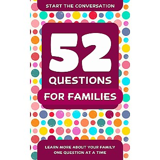 52 Questions for a Better Family