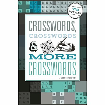 Crosswords, Crosswords & More Crosswords: 76 Puzzles