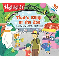 That's Silly!(TM) at the Zoo: A Very Silly Lift-the-Flap Book
