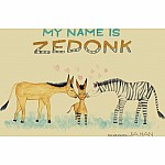 My Name is Zedonk