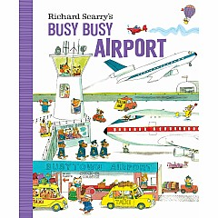 Richard Scarry's Busy Busy Airport