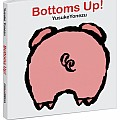Bottoms Up! Lift the Flap Board Book