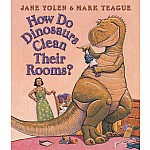 How Do Dinosaurs Clean Their Room?