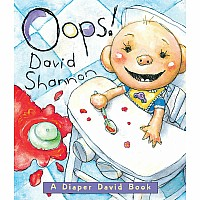 Oops!: A Diaper David Book - David Shannon