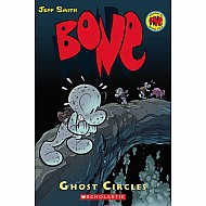 Bone 7: Ghost Circles