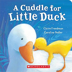 Cuddle For Little Duck, A