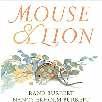 Mouse & Lion - Rand Burkert