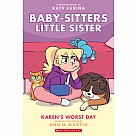 Baby-sitters Little Sister Graphic 3: Karen's Worst Day