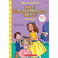 Kristy's Big Day (The Baby-sitters Club, 6)