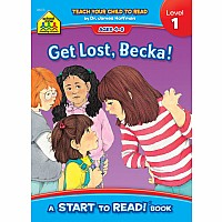 Get Lost, Becka! - A Level 1 Start to Read! Book