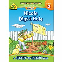 Nichole Digs a Hole - A Level 2 Start to Read! Book