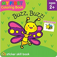 My First Coloring Book Sticker Skill Book - Buzz, Buzz!