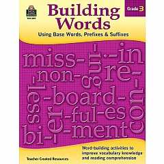 Building Words: Using Base Words, Prefixes & Suffixes (Gr. 3)