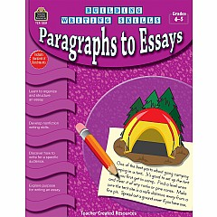 Building Writing Skills: Paragraphs To Essays (Gr. 4 - 5)