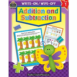 Write-On/Wipe-Off Workbook: Addition And Subtraction (Gr 1)