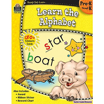 Ready Set Learn Workbook: Learn The Alphabet (PreK - K)