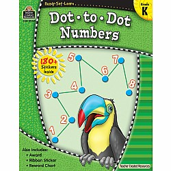 Ready Set Learn Workbook: Dot To Dot Numbers (Gr. K)