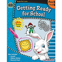 Ready Set Learn Workbook: Getting Ready For School (PreK - K)