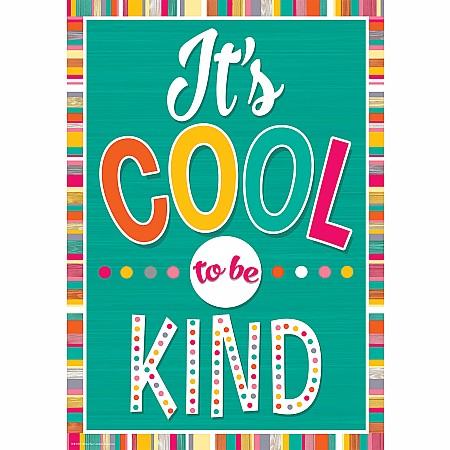 It''S Cool To Be Kind Positive Poster