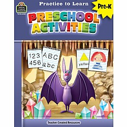 Practice To Learn Workbook: Preschool Activities (PreK)