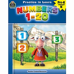 Practice To Learn Workbook: Numbers 1 - 20 (PreK - K)