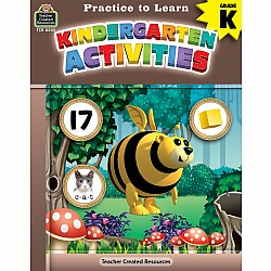 Practice To Learn Workbook: Kindergarten Activities (Gr. K)