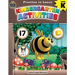 Practice To Learn: Kindergarten Activities (Gr. K)