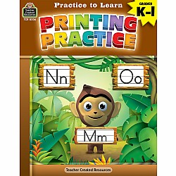Practice To Learn Workbook: Printing Practice (Gr. K - 1)