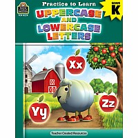 Practice To Learn: Uppercase And Lowercase Letters (Gr. K)