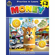 Practice To Learn: Money (Gr. 1 - 2)