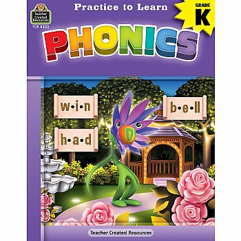 Practice To Learn Workbook: Phonics (Gr. K)
