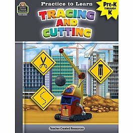 Practice To Learn: Cutting And Tracing (Prek - K)