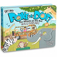 Melissa & Doug Poke-a-Dot! Book - Wheels on the Bus Wild Safari