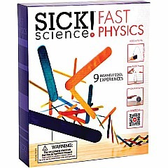 Sick! Science Fast Physics