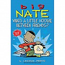 Big Nate What's a little Noogie between Friends?